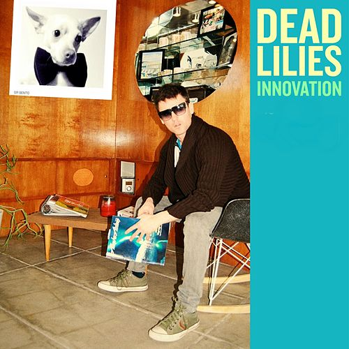 Innovation de Dead Lilies