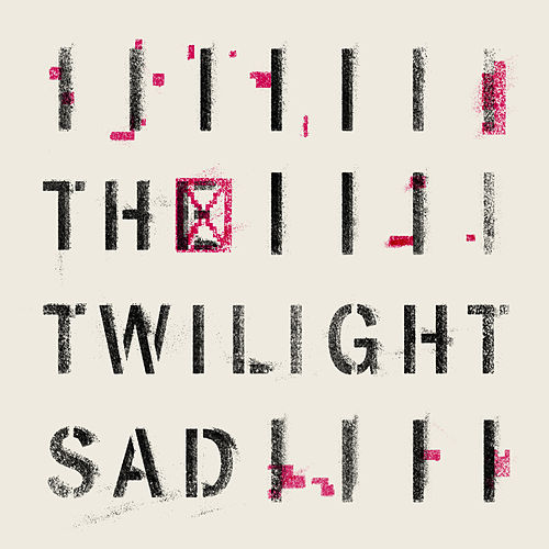 Rats von The Twilight Sad