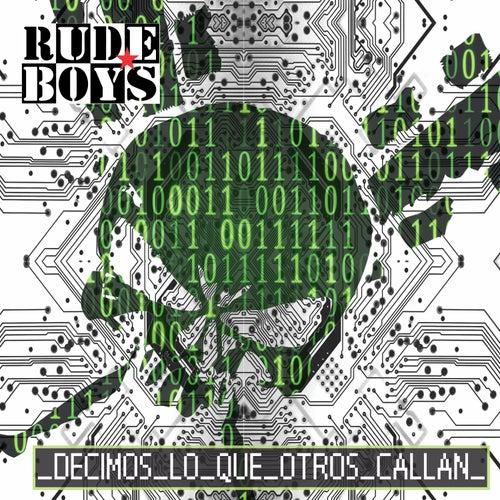 Decimos Lo Que Otros Callan de Rude Boys
