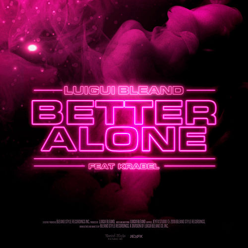 Better Alone de Luigui Bleand
