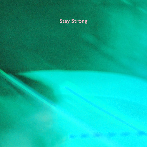 Stay Strong by Stal