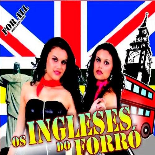 For All - Música para Todos de Ingleses do Forró