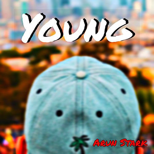 Young by Arun Stark