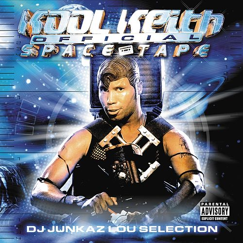 Official Space Tape by Kool Keith