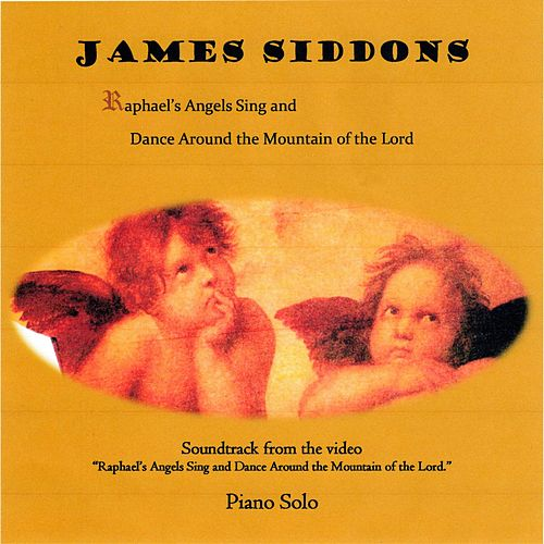 Raphael's Angels Sing and Dance Around the Mountain of the Lord de James Siddons