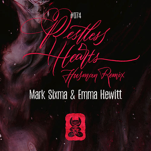 Restless Hearts (Husman Remix) by Mark Sixma
