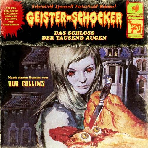 Folge 79: Das Schloss der tausend Augen von Geister-Schocker