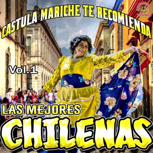 Castula Mariche Te Recomienda 'Las Mejores Chilenas', Vol.1 by Various Artists