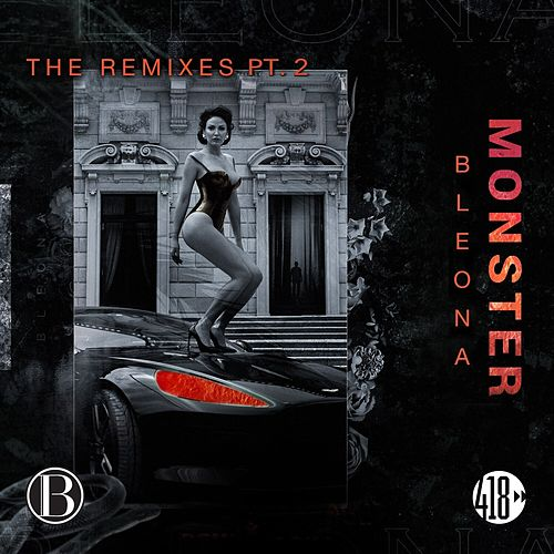 Monster (The Remixes, PT. 2) de Bleona