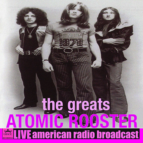 The Greats (Live) de Atomic Rooster