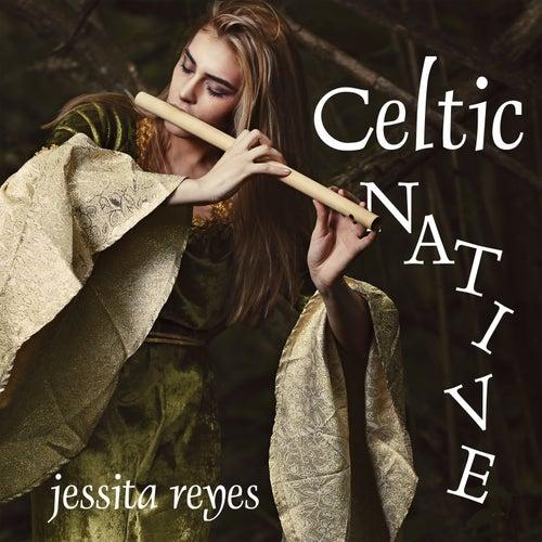 Celtic Native von Jessita Reyes