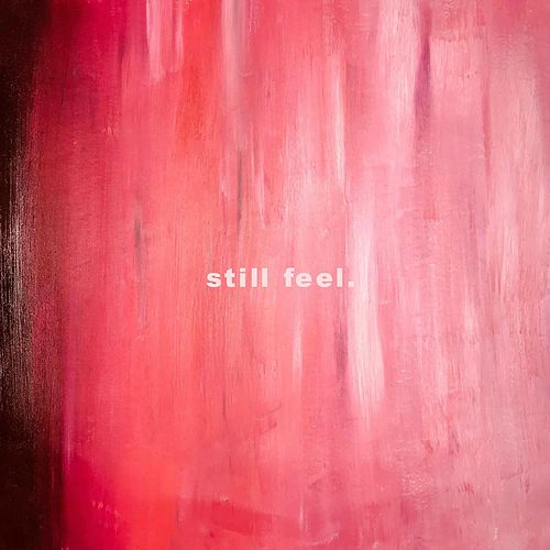 Still Feel. by The Tempetations