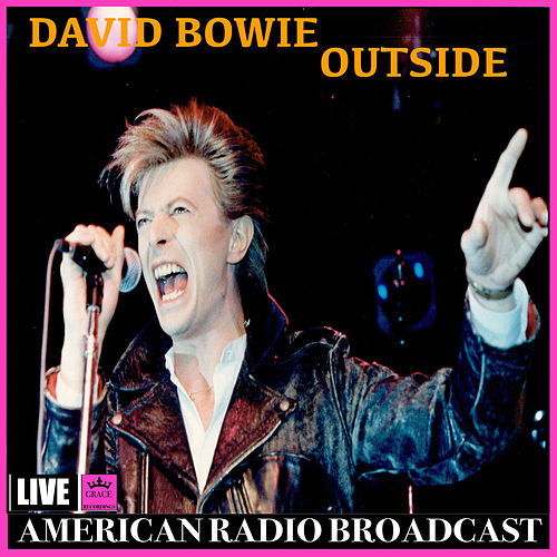 Outside (Live) von David Bowie