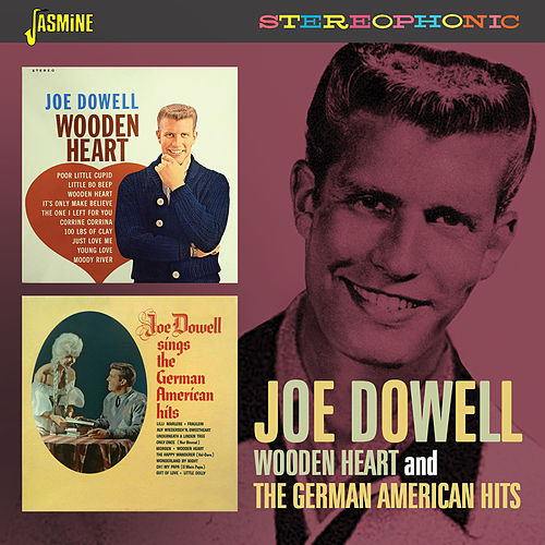 Wooden Heart and German American Hits by Joe Dowell