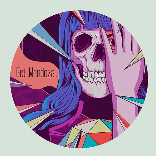 Get...Mendoza... by Audio Karate