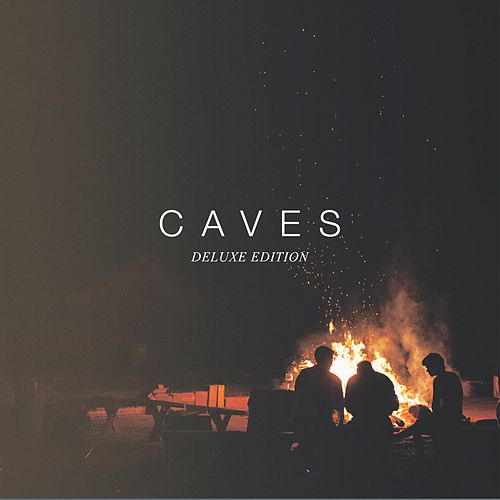 Caves (Deluxe Edition) by Caves
