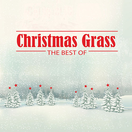 Christmas Grass: The Best Of by Various Artists