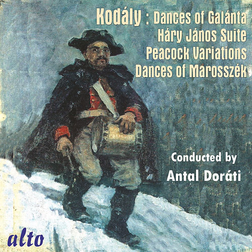 Antal Doráti Conducts Zoltán Kodály by Antal Doráti