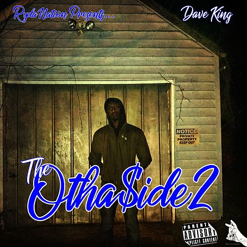 The OthaSide 2 by Dave King