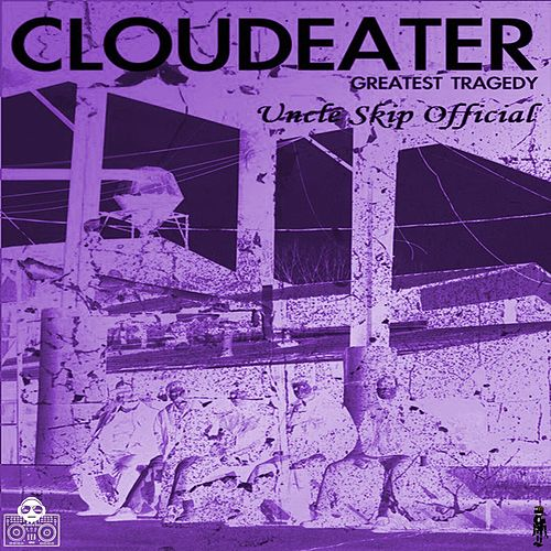 DJ OG UncleSkip Presents: Cloudeater van DJ OG Uncle Skip