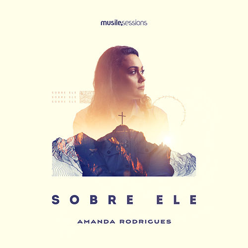 Sobre Ele (Studio Session) de Amanda Rodrigues
