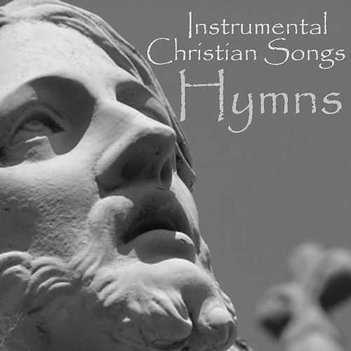 Instrumental Christian Songs - Christian Songs Hymns by Instrumental Christian Songs