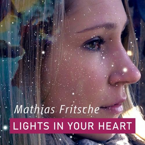 Lights in Your Heart de Mathias Fritsche