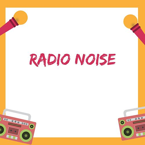 Radio Noise by Delaware Saints