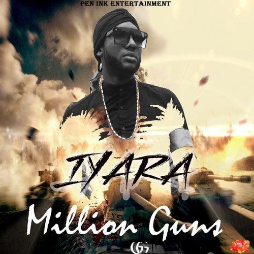 Million Guns by Iyara