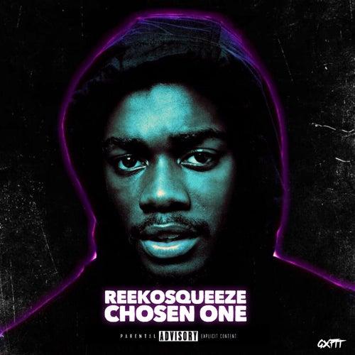 Chosen One von Reeko Squeeze