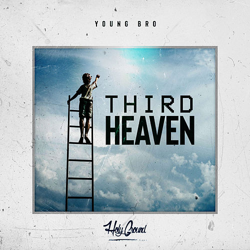 Third Heaven de Young Bro