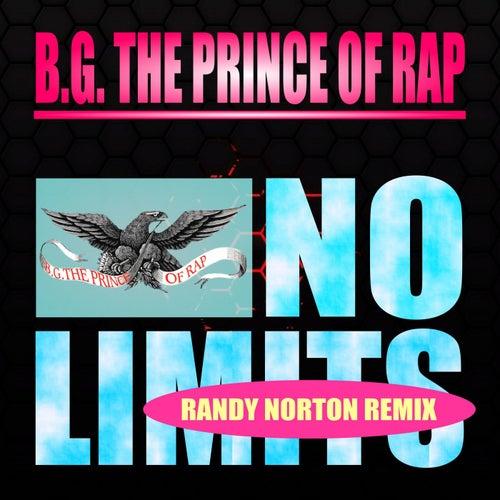 No Limits (Randy Norton Remix) de B.G. The Prince Of Rap