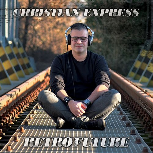 Retrofuture (Mixed) de Christian Express
