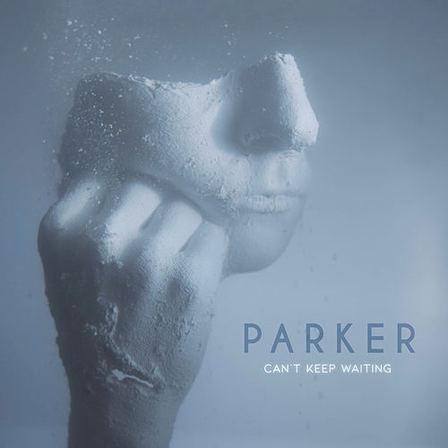 Can't Keep Waiting by Parker!