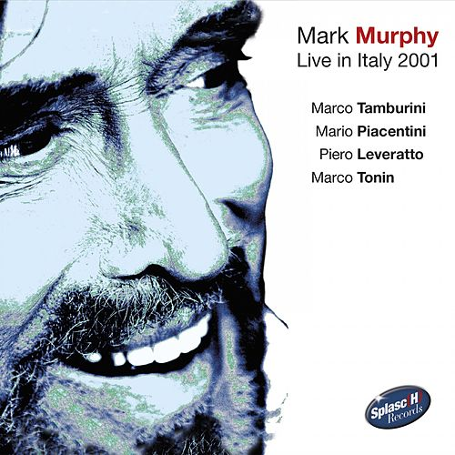 Live in Italy 2001 von Mark Murphy
