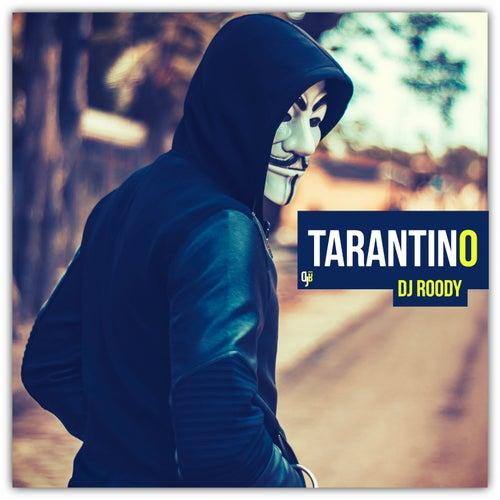 Tarantino by DJ Roody