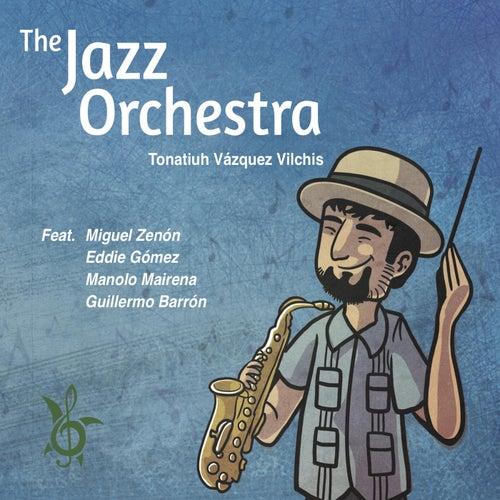 The Jazz Orchestra de Tonatiuh Vázquez Vilchis