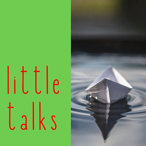 Little Talks de Smithville