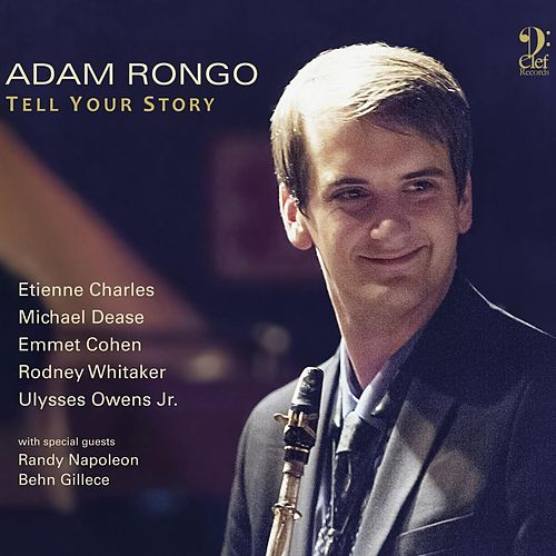 Tell Your Story von Adam Rongo