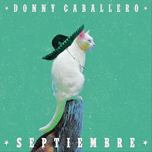 Septiembre de Donny Caballero