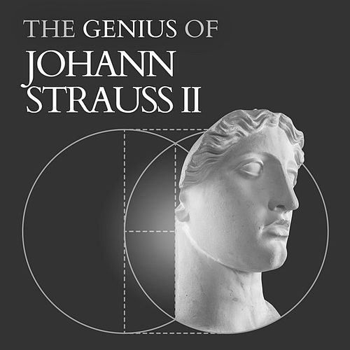 Johann Strauss II - The Genius Of by Various Artists