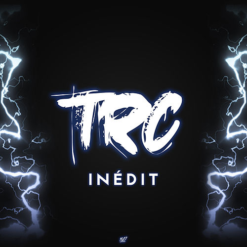 Inédit by TRC