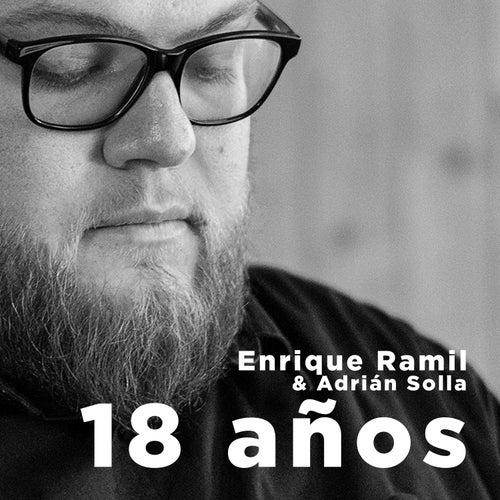 18 Años de Enrique Ramil