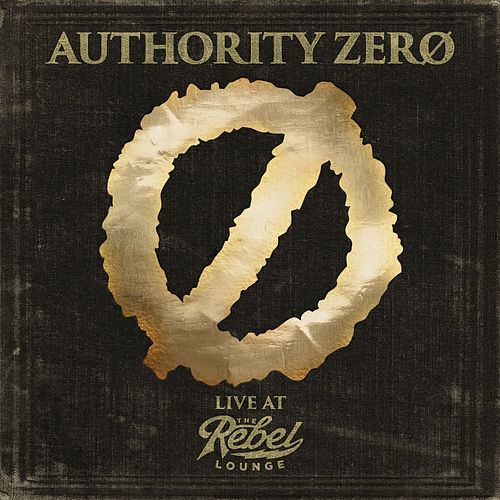 Live at The Rebel Lounge de Authority Zero