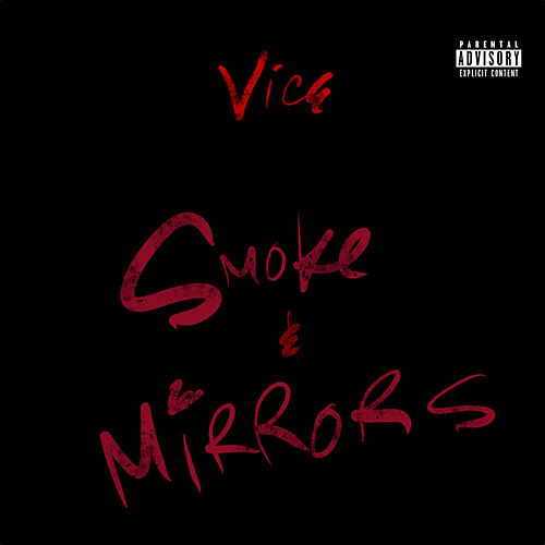 Smoke&Mirrors by Vice