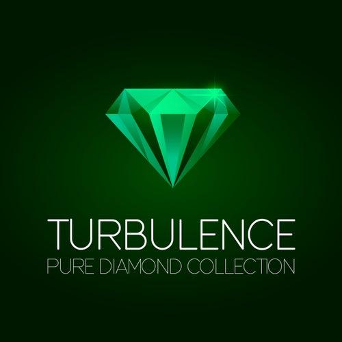 Turbulence Pure Diamond Collection by Turbulence
