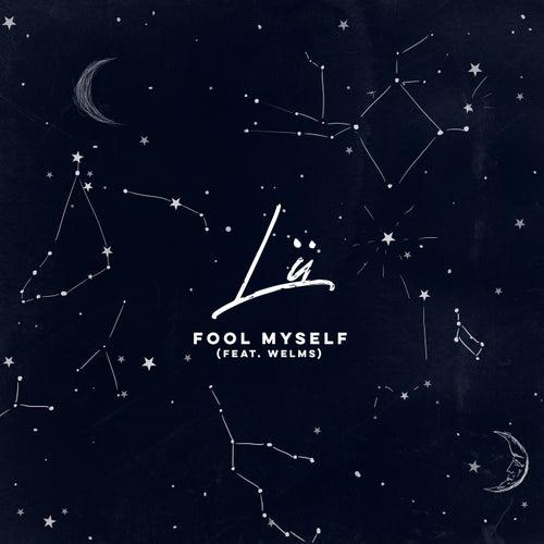 Fool Myself de Lü
