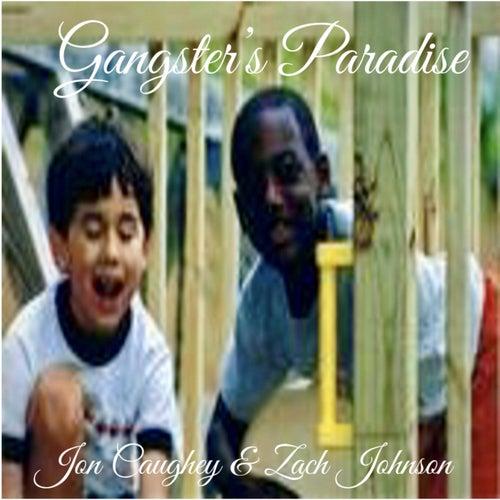 Gangster's Paradise (feat. Zach Johnson) de Jon Caughey