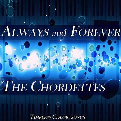 Always and Forever by The Chordettes