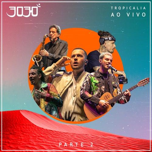 Tropicalia, Pt. 2 (Ao Vivo) von 3030